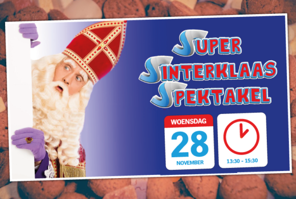 Super Sinterklaas Spektakel!